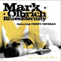 Mark Olbrich Blues Eternity Live At Pamela Blues