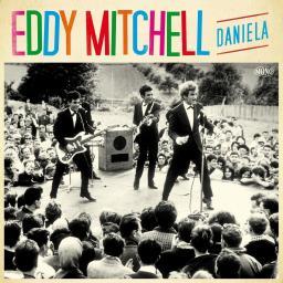 Eddy Mitchell Daniela