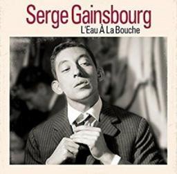 L`eau A La Bouche  - Serge Gainsbourg