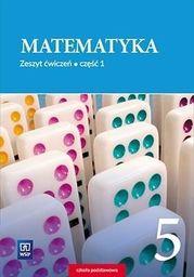 Matematyka. Zeszyt ćwiczeń. Klasa 5. Część 1 Szkoła podstawowa