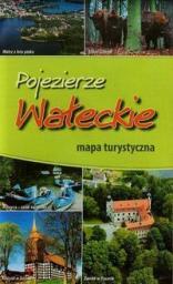 Pojezierze Wałeckie mapa szlaków turystycznych