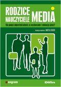 Rodzice nauczyciele media. Kto ponosi odpowiedzialność  za wychowanie i edukację dzieci?