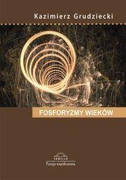 Sowello Fosforyzmy wieków (Tomik poezji)