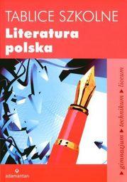 Tablice szkolne. Literatura polska. Gimnazjum, technikum, liceum