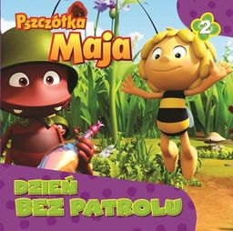 Pszczółka Maja.Dzień bez patrolu. STORY