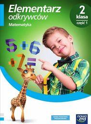 Elementarz odkrywców 2 Matematyka Podręcznik cz.1