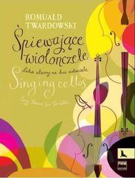 Śpiewające wiolonczele