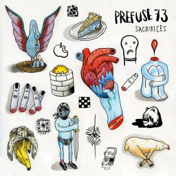 Prefuse 73 - Sacrifices