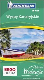 Udane wakacje - Wyspy Kanaryjskie Wyd.I