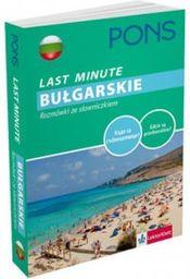 Last Minute Bułgarskie. Rozmówki ze słowniczkiem
