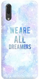 FunnyCase ETUI NADRUK WE ARE ALL DREAMERS HUAWEI P20