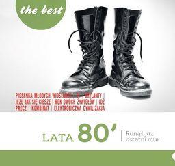 Best Lata 80-te Runął już ostatni mur