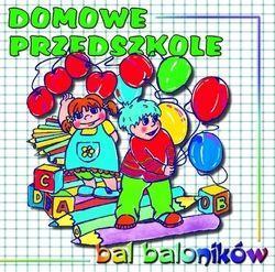 Bal baloników. Domowe Przedszkole