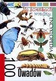 Na ścieżkach wiedzy. Encyklopedia. 100 Owadów