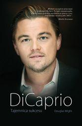 DiCaprio. Tajemnica sukcesu