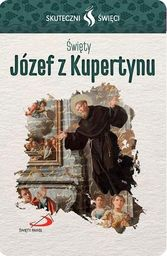Karta Skuteczni Święci. Święty Józef z Kupertynu