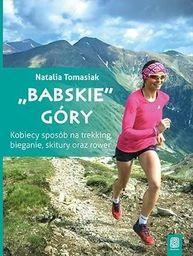 'Babskie' góry. Kobiecy sposób na trekking...
