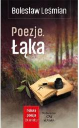 Wydawnictwo CM Polska poezja XXw. Poezje. Łąka