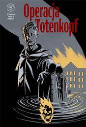 Wydział 7 T.1 Operacja Totenkopf