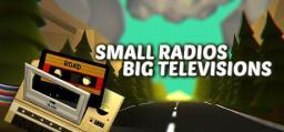 Small Radios Big Televisions Steam CD Key