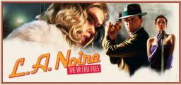 L.A. Noire: The VR Case Files, ESD