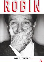 Robin. Biografia Robina Williamsa