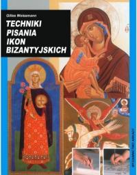 Techniki pisania Ikon Bizantyjskich