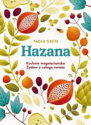 Hazana. Kuchnia wegetariańska Żydów z całego świata