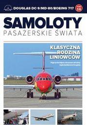 DOUGLAS DC9/MD80/BOEING 717 SAMOLOTY PASAŻERSKIE ŚWIATA TOM 16