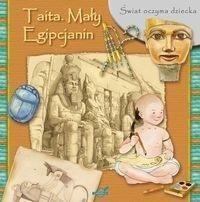 Świat oczyma dziecka Taita Mały - Egipcjanin