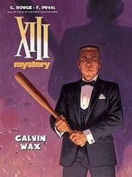 XIII Mystery T.10 Calvin Wax