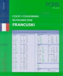 Czasy i czasowniki błyskawicznie. Francuski