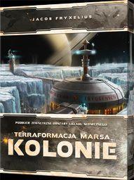 Rebel Terraformacja Marsa - Kolonie