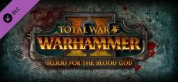 Total War: WARHAMMER II - Blood for the Blood God II DLC