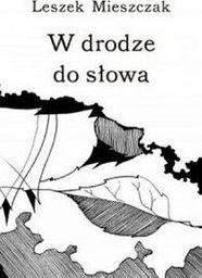 Sowello W drodze do słowa