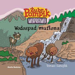 Żubr Pompik. Wyprawy. Wodospad muflona