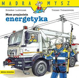 Mądra mysz - Mam przyjaciela energetyka