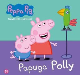 Świnka Peppa. Książeczki z.. 56 Papuga Polly