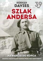 NA WARCIE DO KOŃCA SZLAK ANDERSA TOM 39