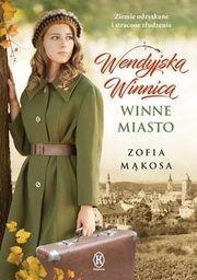 WINNE MIASTO WENDYJSKA WINNICA TOM 2