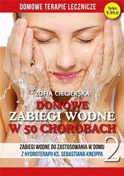 Domowe terapie lecznicze. Domowe zabiegi wodne