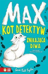 Max. Kot detektyw T.1 Znikająca diwa