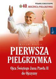 Pierwsza Pielgrzymka Ojca świętego JP II do...