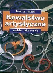 Kowalstwo artystyczne T2 Bramy, drzwi, meble..