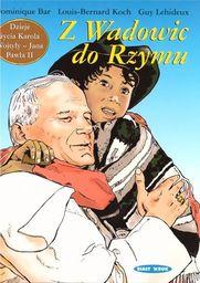 Dzieje życia Jana Pawła II Biały Kruk