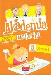 Akademia malucha dla 5-latka. Zeszyt 1