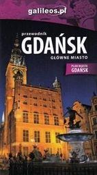 Przewodnik - Gdańsk. Główne miasto w. polska