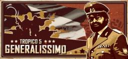 Tropico 5 - Generalissimo