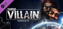 Tropico 5: Supervillain