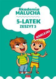 Akademia malucha dla 5-latka. Zeszyt 3
